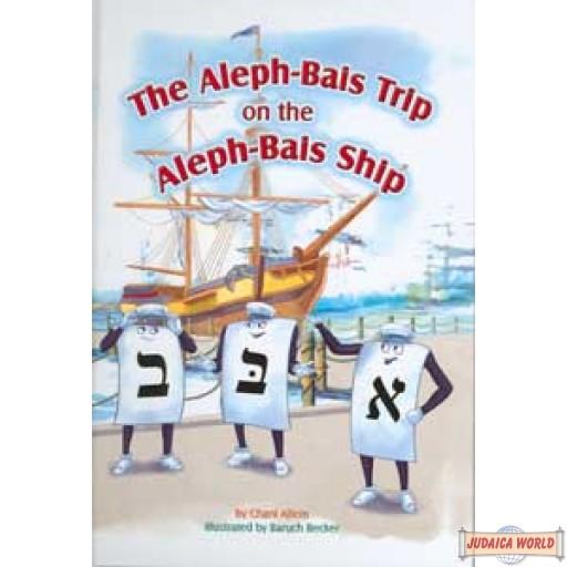 The Aleph-Bais Trip on the Aleph-Bais Ship