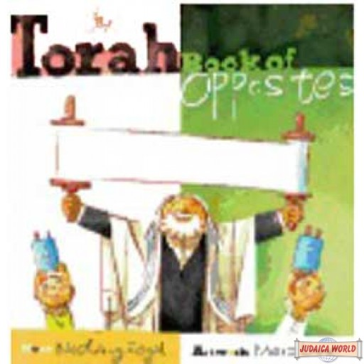 The Torah Book of opposites (Board Book)