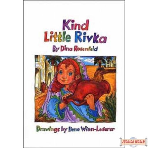 Kind Little Rivka - Hardcover