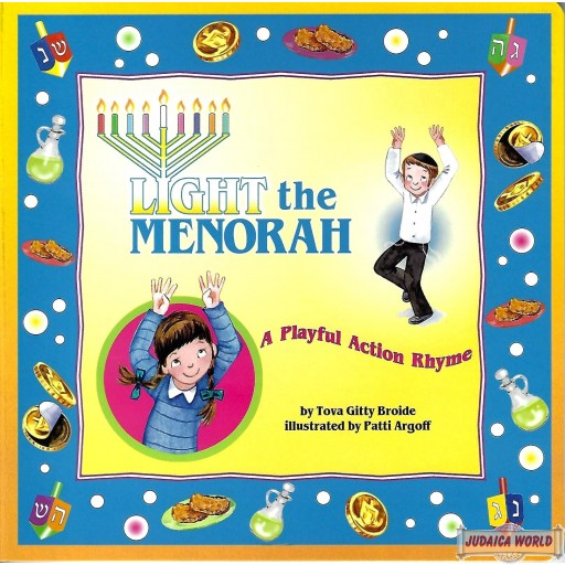 Light the Menorah, A Playful Action Rhyme