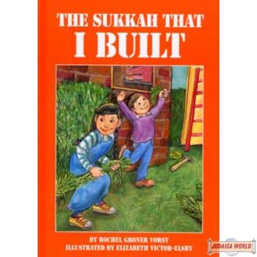 The Sukkah that I Built