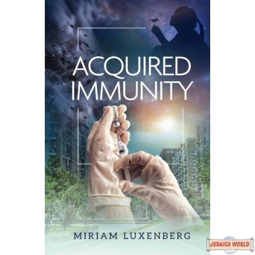 Acquired Immunity, A Novel