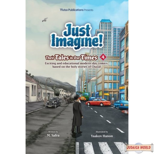 Just Imagine! Their Tales in Our Times #4