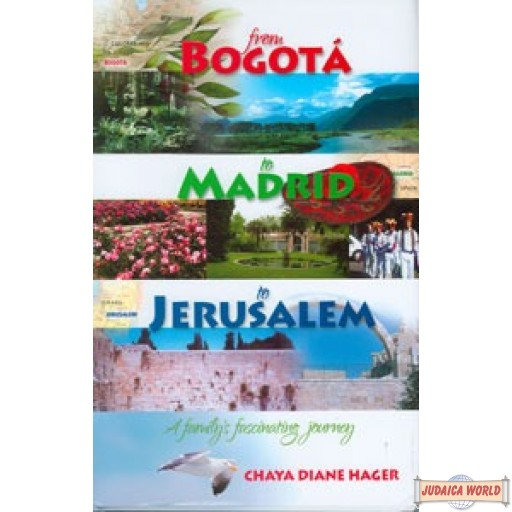 From Bogota to Madrid to Jerusalem