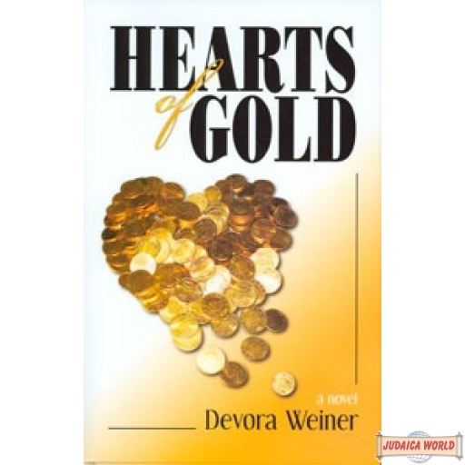 Hearts of Gold  - A Novel