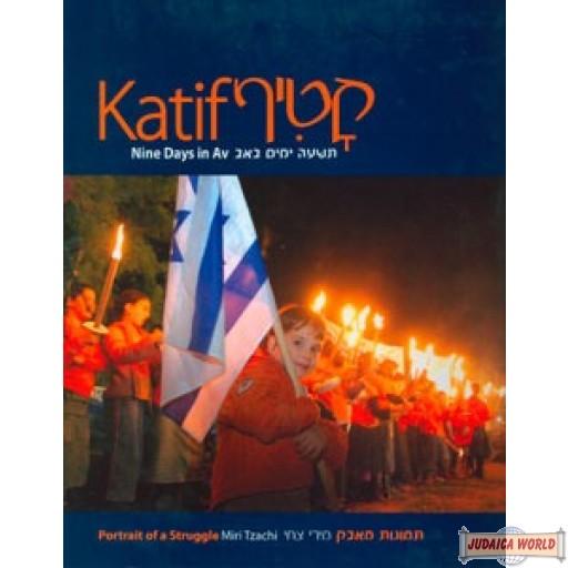 Katif  Nine Days in Av  Portrait of a struggle