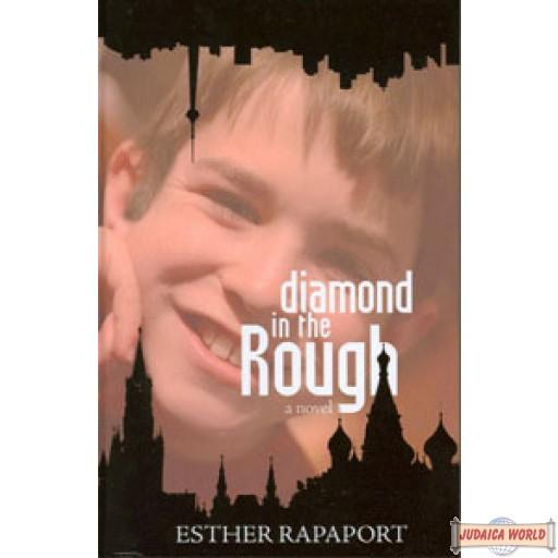 Diamond in the Rough - Novel