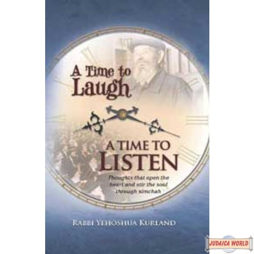 A Time to Laugh... A Time to Listen