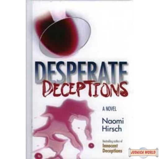 Desperate Deceptions - Novel