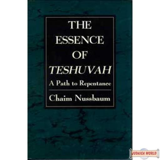 The Essence of Teshuvah