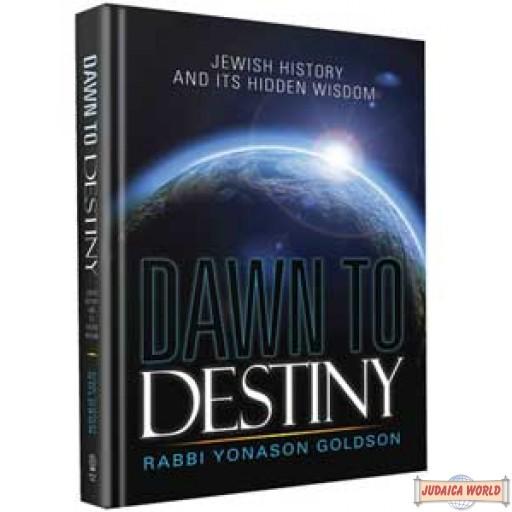 Dawn to Destiny