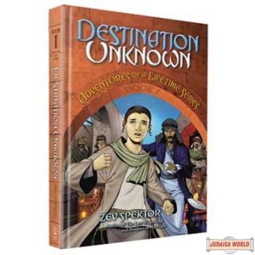 Destination Unkown (Adventures of a Lifetime #1)