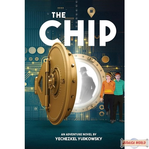 The Chip, A Novel