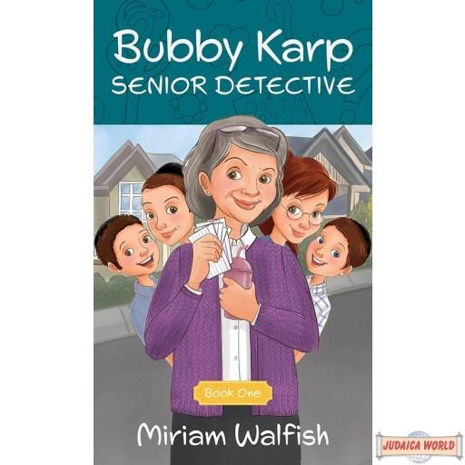Bubby Karp, Senior Detective -- Book 1