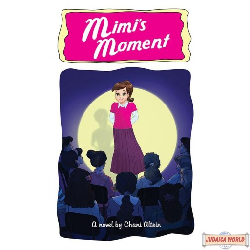 Mimi's Moment, A Novel