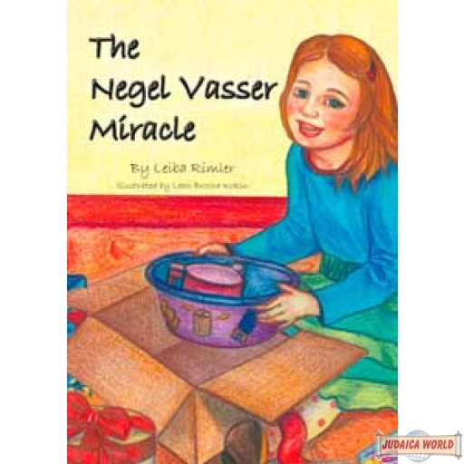 The Negel Vasser Miracle