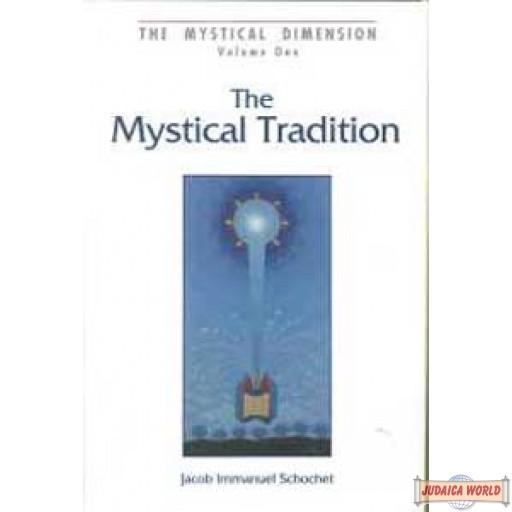 Mystical Dimension - Vol. 1 - Mystical Tradition