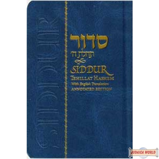 Siddur Tehillat Hashem annotated English edition - Medium Size