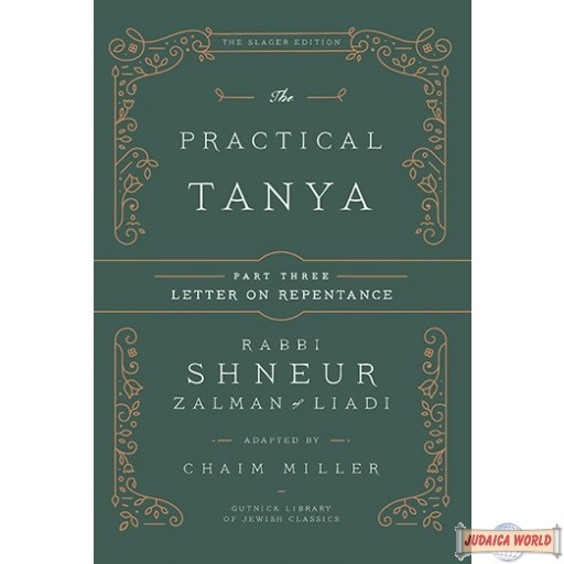 The Practical Tanya #3, Igeres Ha-Teshuvah (Letter on Repentance)