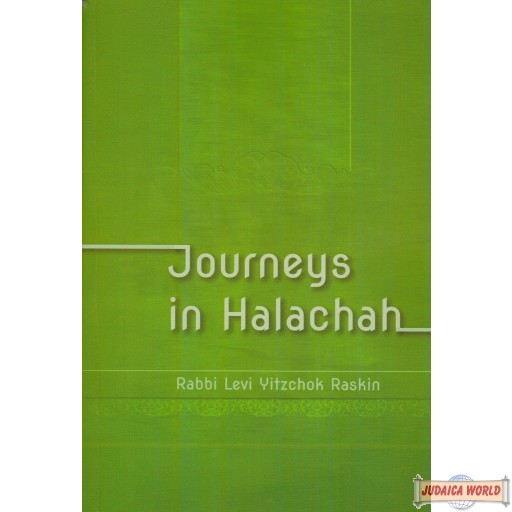 Journeys In Halachah