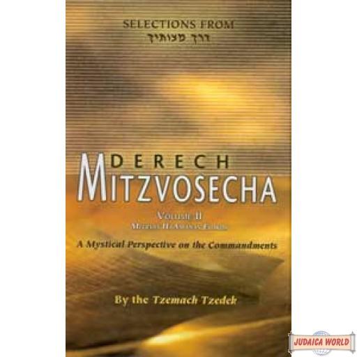 Lessons in Derech Mitzvosecha Vol 2