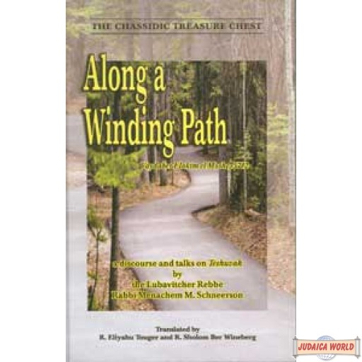 Along a Winding Path (Maamor Vayedaber Elokim el Moshe, 5712)