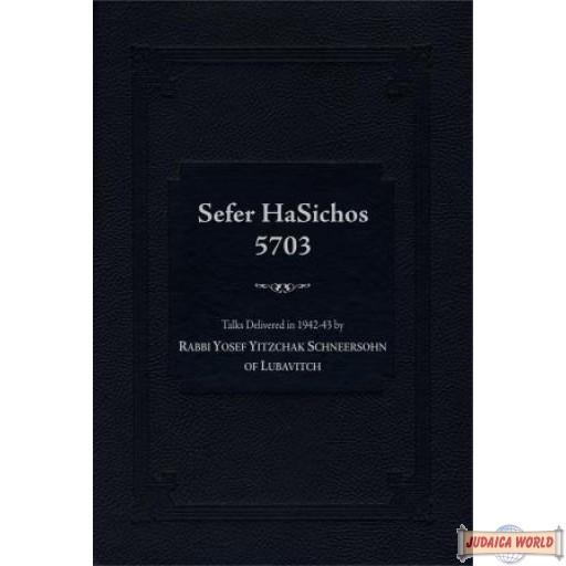 Sefer HaSichos 5703: The Sichos of (5703: 1942-1943)