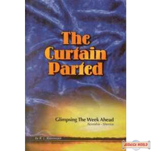 THE CURTAIN PARTED