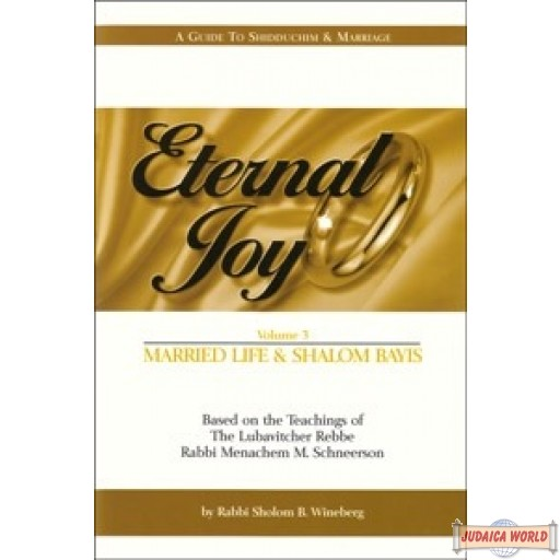 ETERNAL JOY - Vol. #3, Married Life - Shalom Bayis
