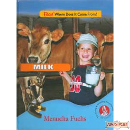 Food (#1), Where Does it Come From? MILK