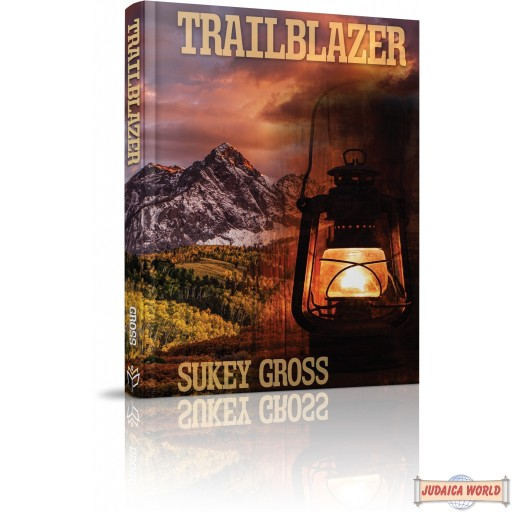 Trailblazer, An exciting historical novel