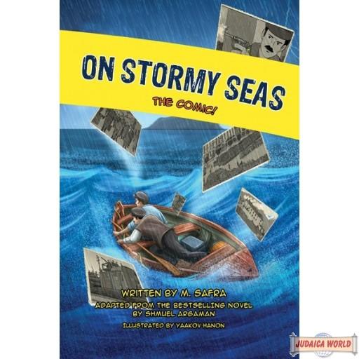 On Stormy Seas, The Comic!