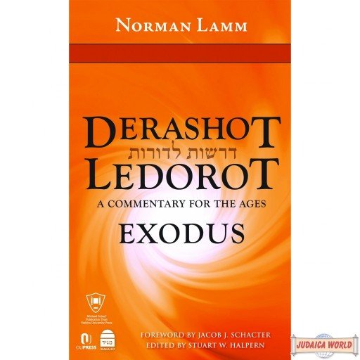 Derashot Ledorot: A Commentary for the Ages- Exodus