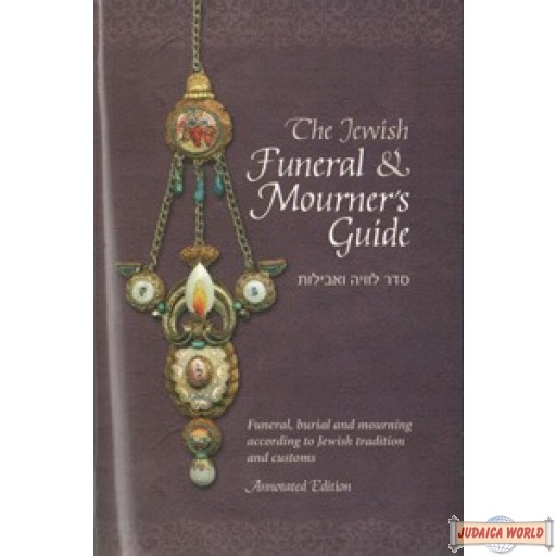 The Jewish Funeral & Mourner`s Guide