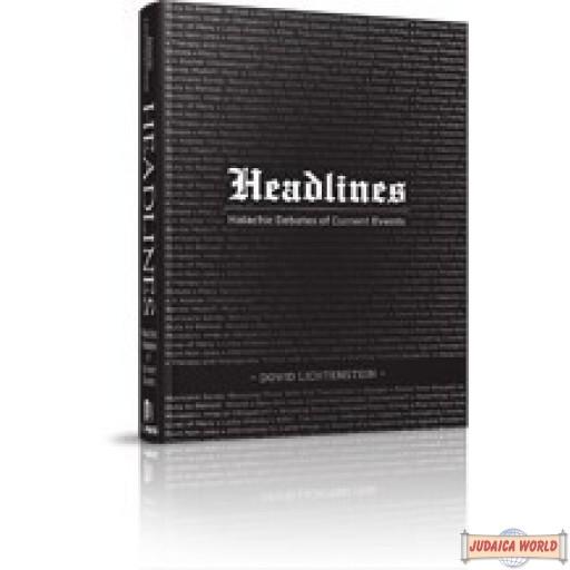 Headlines #1, Halachic debates of current events