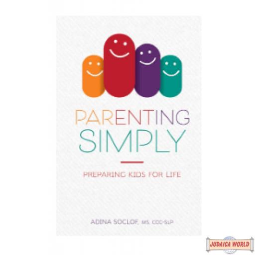 Parenting Simply, Preparing Kids For Life H/C
