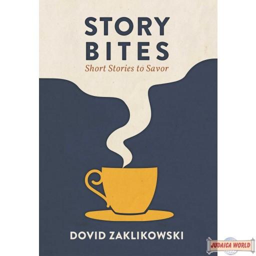 Story Bites: Short Stories to Savor