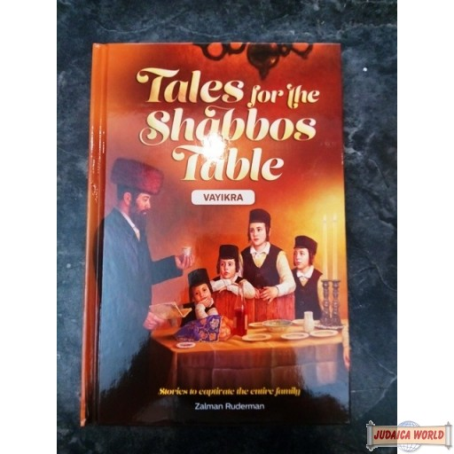 Tales for the Shabbos Table, #3 - Vayikra