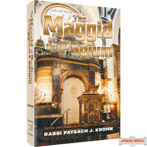 The Maggid of the Podium