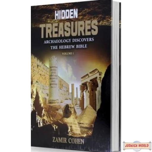 Hidden Treasures, Archaelogy discovers the Hebrew Bible