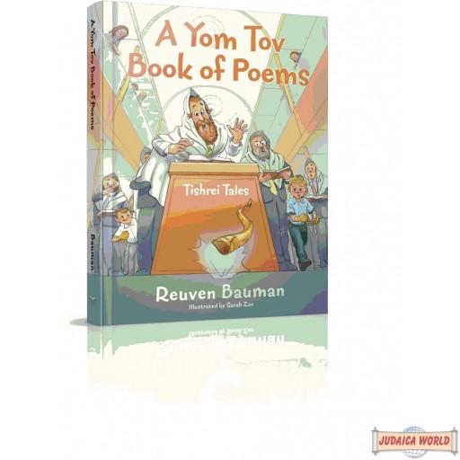 A Yom Tov Book of Poems, tishrei Tales