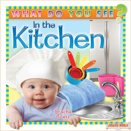 What Do You See In The Kitchen