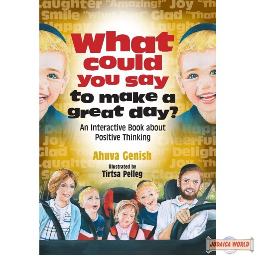 What Could You Say To Make A Great Day?