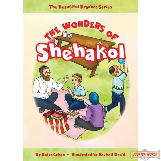 The Wonders of Shehakol