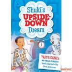 Shuki's Upside-Down Dream