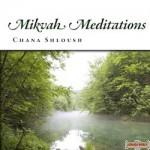 Mikvah Meditations