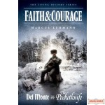 Faith and Courage, Plus: Del Monte and The Pocketknife