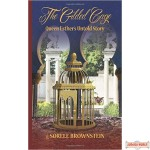 The Gilded Cage: Queen Esther's untold story, Hard Cover