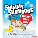 Shimmy Shambone Will NOT Take a Bath