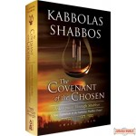Kabolas Shabbos: Covenant of the Chosen, A Exposition of the Kabbolas Shabbos Prayer